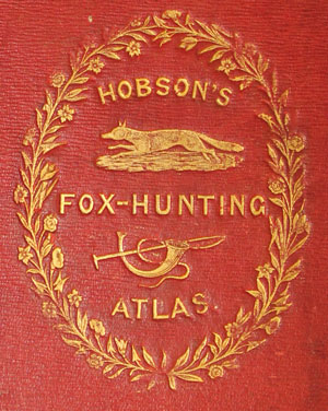 Hobson's Fox Hunting Atlas