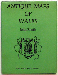 Maps of Wales by John Booth