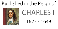 Published in the Reign of Charles I