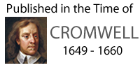 Published in the time of Oliver Cromwell