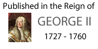 Published in the Reign of George II
