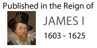 Published in the Reign of James I